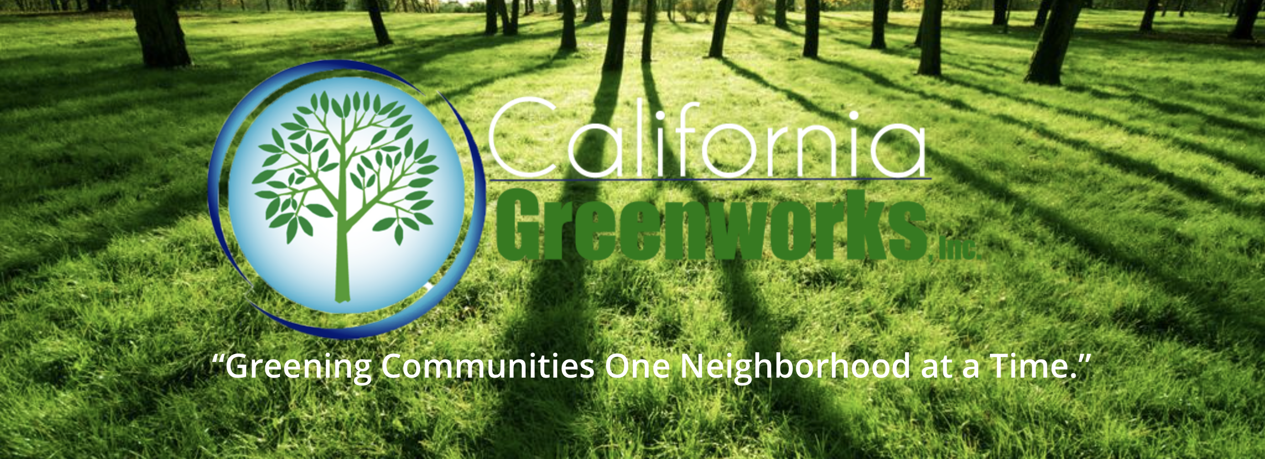 California Greenworks: Making life healthier one person at a time